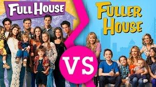 Fuller House VS Full House - Which is Better? Modern Or Throwback? width=