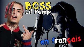Lil Pump - Boss (traduction en francais) COVER Frank Cotty