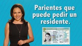 RESIDENTES: Parientes que se pueden pedir bajo las leyes de inmigración -- JessicaDominguezTV