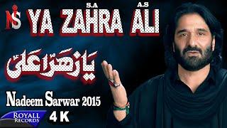 Nadeem Sarwar | Ya Zahra Ali | 2015  | 4K width=