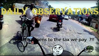 Daily Observations#1 Bad Roads   Pulsar RS 200   Trivandrum