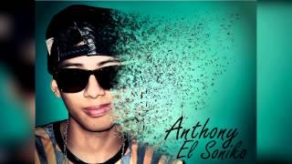 Anthony El Soniko - Traicionera (Audio) Rap Romantico 2015