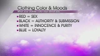 Now Trending: What does the color of your clothes say about you?