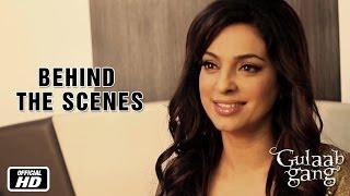 Behind The Scenes | Juhi As Sumitra Devi | Gulaab Gang