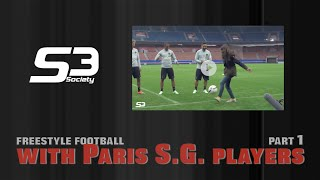 Amazing Freestyle Football by Lisa feat PARIS saint germain players for HUAWEI Part1 @S3society