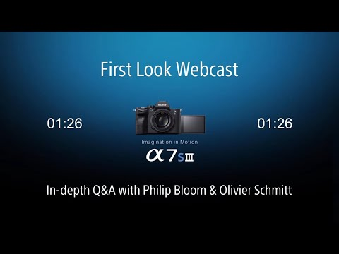 Sony α7S III Livestream | with special guests and Q&A