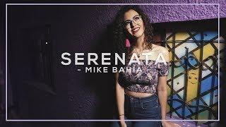 Serenata - Mike Bahia Cover (Manu Mora)