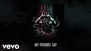 Thundamentals - My Friends Say ft. Wallace