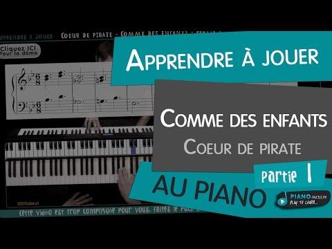 Comment jouer Comme des enfants de Coeur de Pirate au piano