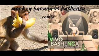 Monkey banana vs Bashenga mix