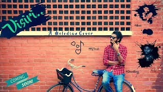 Visiri | ENPT | A Melodian Cover | Promo | Harish Jayaraj | Judah | Hari Haran