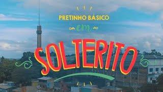SOLTERITO - PRETINHO BÁSICO (Clipe Oficial)