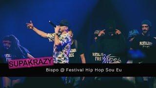 BISPO no FESTIVAL HIP HOP SOU EU