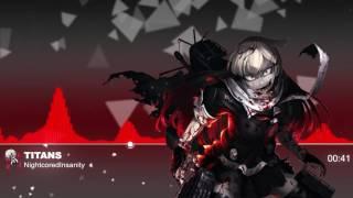 Nightcore - Titans