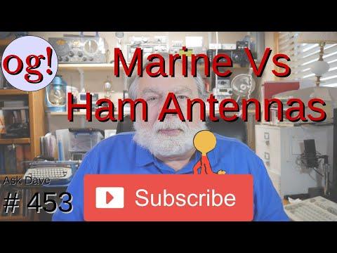 Marine Vs Ham Antennas (#453)
