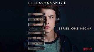 13 Reasons Why: Season 1 Recap