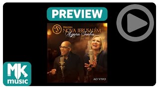 Ministério Nova Jerusalém - PREVIEW EXCLUSIVO - Álbum Agora Sonho - Agosto 2014