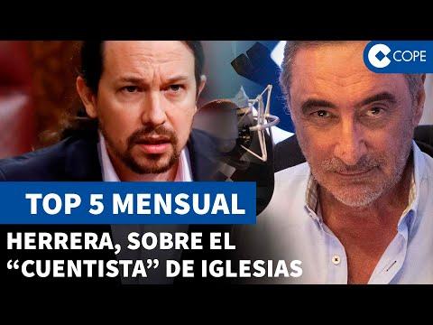 TOP 5 mensual Herrera en COPE: El «cuentista» de iglesias, la bandera de España, y más…