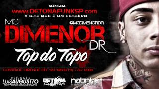 Mc Dimenor DR - Top Do Topo - Letra  ♪