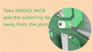HAKKO WICK; Solder joint rework with desoldering wire