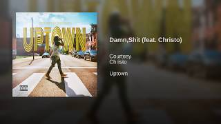 Damn,Shit (feat. Christo)