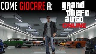 Come giocare a GTA Online | Grand Theft Auto V COMMENTARY ITA HD