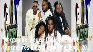 Morgan Heritage -Ends Nah Meet - (Scriptures Riddim - Don Corleon) 2013