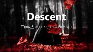 Descent | Red | Of Beauty And Rage | New Song 2015