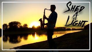 David Guetta & Robin Schulz – Shed a Light (Saxophone Cover)