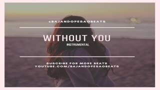 """Without You"" - Sad Piano x Drums Instrumental #FreeInstrumentals"