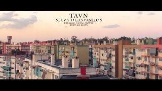 TAVN - Selva de Espinhos (Prod. LR Beats)