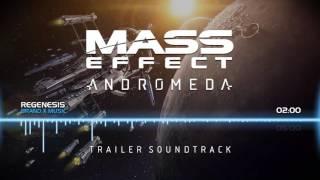 Mass Effect Andromeda: Trailer Soundtrack - ReGenesis (Brand X Music)