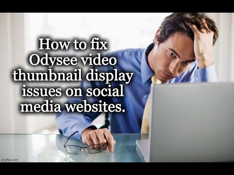 How to Force Odysee Video Thumbnails to Display right on Social Media Sites like MeWe
