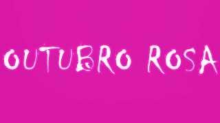 outubro rosa video