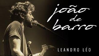 Leandro Léo - João de Barro