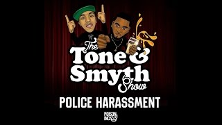 Tony D & Locksmyth Ft. Oshea [Tone & Smyth] | Police Harassment [OFFICIAL VIDEO]