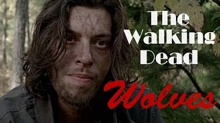 The Walking Dead || Wolves