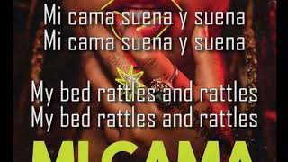 Mi Cama Remix Letra (English & Spanish)-Karol G, J Balvin, Nicky Jam (Inglés)