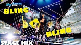 iKON - BLING BLING [Stage Mix]