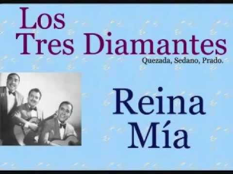 Reina Mia de 3 Diamantes Letra y Video