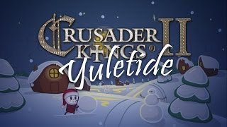 Crusader Kings II - Yuletide Carol, Animated