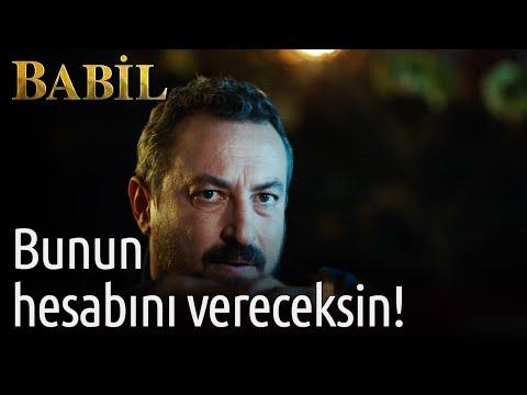 Babil - 13. Bölüm -  Bunun Hesabını Vereceksin!