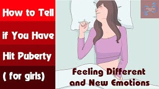 How to Tell if You Have Started Puberty for Girls | Puberty tv