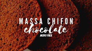 MASSA CHIFON DE CHOCOLATE - MODO FÁCIL