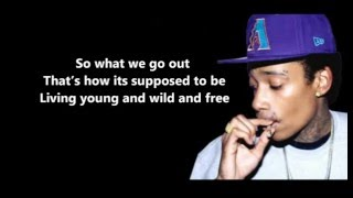 Young, Wild and Free - Wiz Khalifa Feat. Snoop Dogg & Bruno Mars Lyrics [HD]