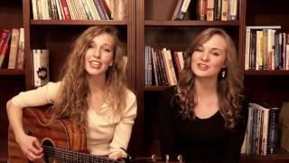 Annie's Song (John Denver cover) - Camille & Haley