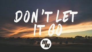 Anikdote & Culture Code - Don't Let It Go (Lyrics / Lyric Video) Feat. Brado Sanz