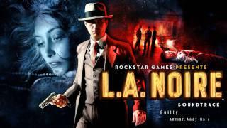 Guilty - L.A. Noire Soundtrack