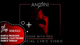 ANDINI - DONE WITH YOU (Official Lyric Video)