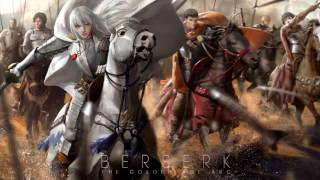 [Berserk] Golden Age Arc II OST - 11 Hundred Years War 2